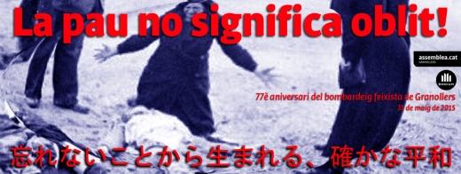 La pau no significa oblit! Granollers Ofrena vícimes bombardeig  31-05-2015